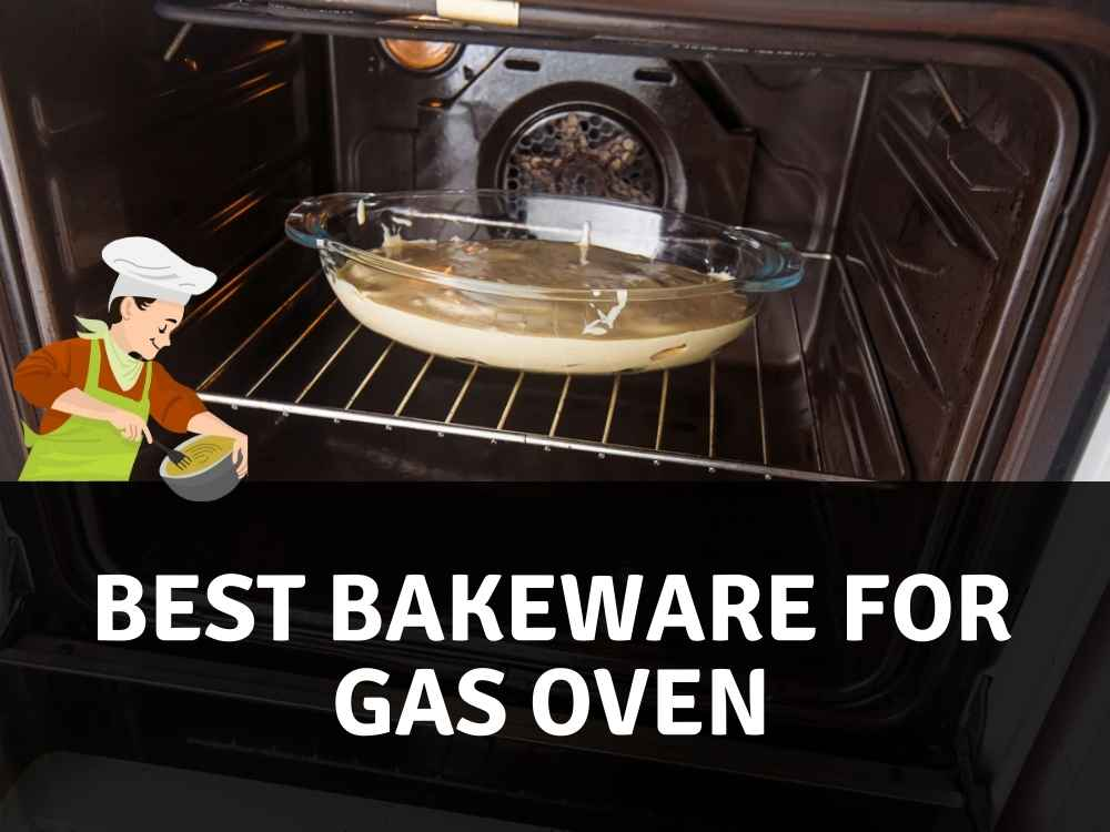 Best Bakeware for gas oven